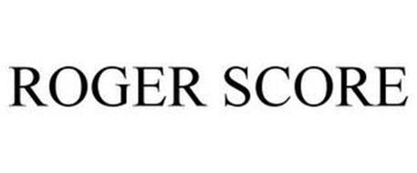 ROGER SCORE
