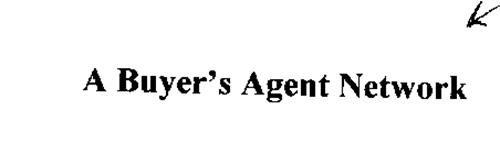 A BUYER'S AGENT NETWORK