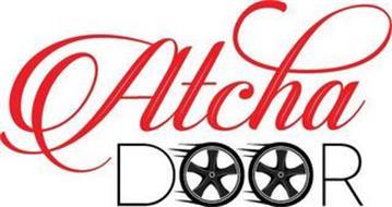 ATCHA DOOR