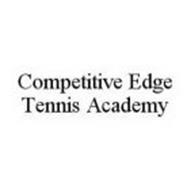 COMPETITIVE EDGE TENNIS ACADEMY