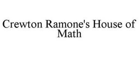 CREWTON RAMONE'S HOUSE OF MATH