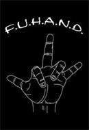 F.U.H.A.N.D.
