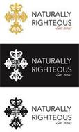 NATURALLY RIGHTEOUS EST. 2010