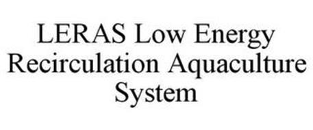 LERAS LOW ENERGY RECIRCULATION AQUACULTURE SYSTEM