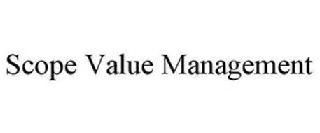 SCOPE VALUE MANAGEMENT