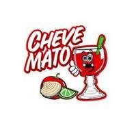 CHEVE MATO