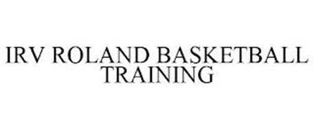 IRV ROLAND BASKETBALL TRAINING