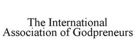 THE INTERNATIONAL ASSOCIATION OF GODPRENEURS