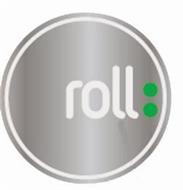ROLL: