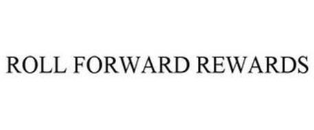 ROLL FORWARD REWARDS