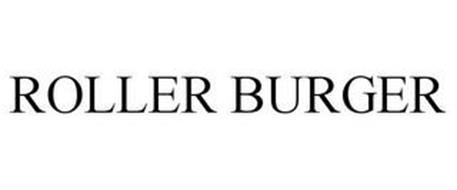 ROLLER BURGER