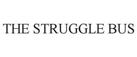 THE STRUGGLE BUS