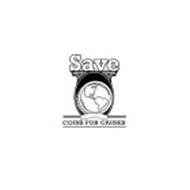 SAVE COINS FOR CAUSES