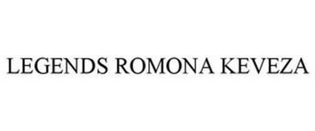 LEGENDS ROMONA KEVEZA