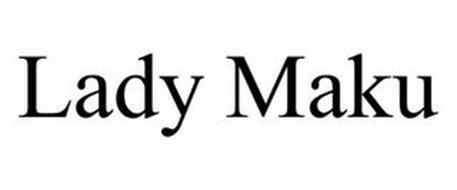 LADY MAKU
