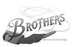 BROTHERS TAKEOUT CAFE & CATERING