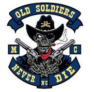 OLD SOLDIERS 10 NEVER DIE MC OF NC