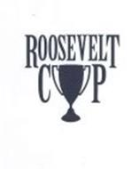 ROOSEVELT CUP