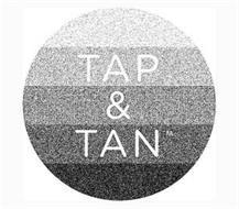 TAP & TAN