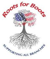 ROOTS FOR BOOTS SUPPORTING ALL BRANCHES