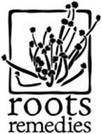 ROOTS REMEDIES