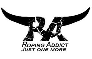 RA ROPING ADDICT JUST ONE MORE...