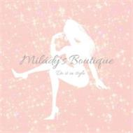 MILÁDY'S BOUTIQUE DO IT IN STYLE
