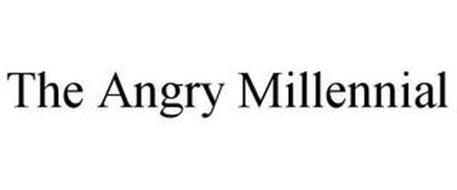 THE ANGRY MILLENNIAL