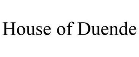 HOUSE OF DUENDE