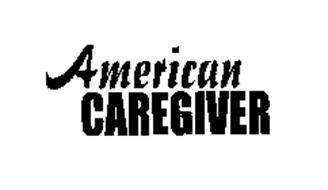AMERICAN CAREGIVER