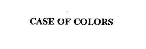 CASE OF COLORS