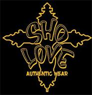 SHO LOVE AUTHENTIC WEAR
