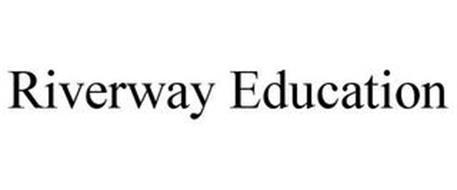 RIVERWAY EDUCATION