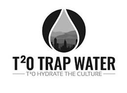 T2O TRAP WATER T2O HYDRATE THE CULTURE