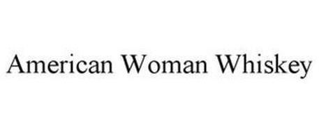 AMERICAN WOMAN WHISKEY