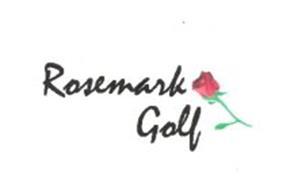 ROSEMARK GOLF
