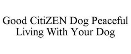 GOOD CITIZEN DOG PEACEFUL LIVING WITH YOUR DOG