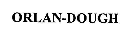 ORLAN-DOUGH