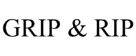 GRIP & RIP