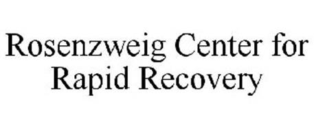ROSENZWEIG CENTER FOR RAPID RECOVERY