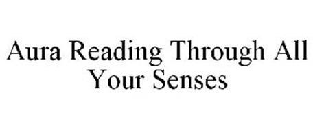 AURA READING THROUGH ALL YOUR SENSES