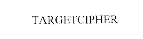 TARGETCIPHER