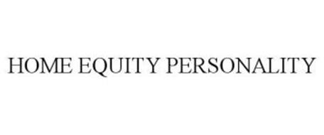 HOME EQUITY PERSONALITY