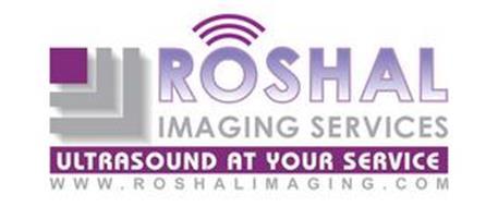 ROSHAL IMAGING SERVICES ULTRASOUND AT YOUR SERVICE WWW.ROSHALIMAGING.COM