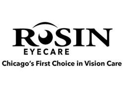 ROSIN EYECARE CHICAGO'S FIRST CHOICE IN VISION CARE