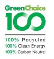 GREENCHOICE 100 100% RECYCLED 100% CLEAN ENERGY 100% CARBON NEUTRAL