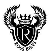 R RANDY ROSS BIKES