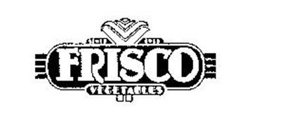 FRISCO - VEGETABLES SINCE 1933