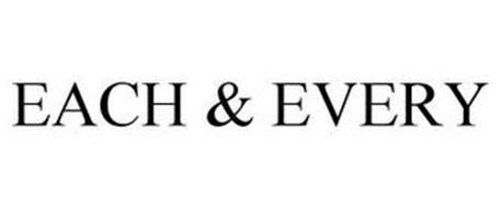 EACH & EVERY