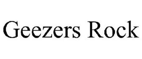 GEEZERS ROCK